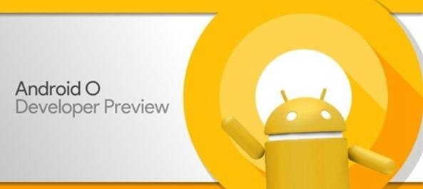 android8.0什么时候出来_android8.0新特性是什么_android8.0更新了什么