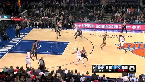 2019年10月19日NBA季前赛 鹈鹕VS尼克斯 全场录像回放视频