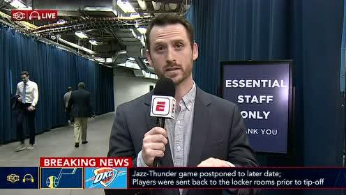 ESPN突发报道:雷霆队医阻止发球 爵士多名球员得病导致比赛延期